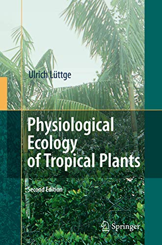 9783540717928: Physiological Ecology of Tropical Plants