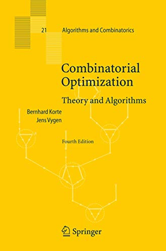 9783540718437: Combinatorial Optimization: Theory and Algorithms (Algorithms and Combinatorics)