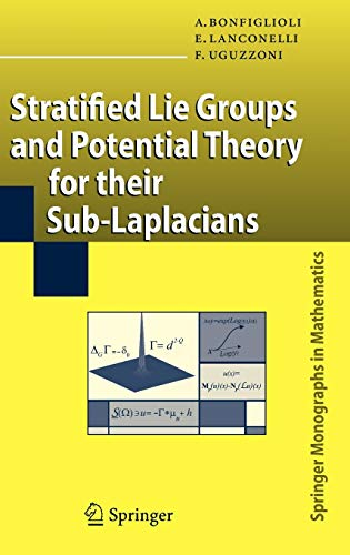 9783540718963: Stratified Lie Groups and Potential Theory for Their Sub-Laplacians (Springer Monographs in Mathematics)
