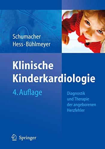 9783540719007: Klinische Kinderkardiologie: Diagnostik und Therapie der angeborenen Herzfehler