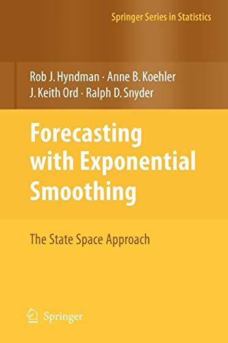 9783540719168: Forecasting with Exponential Smoothing: The State Space Approach (Springer Series in Statistics)