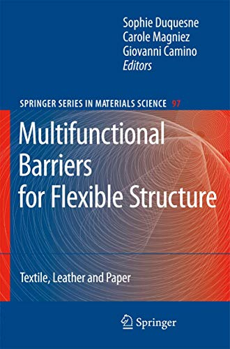 Multifunctional Barriers for Flexible Structure Textile Leather: Sophie Duquesne, Carole