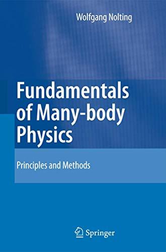 9783540719304: Fundamentals of Many-body Physics: Principles and Methods: Many-body Theory