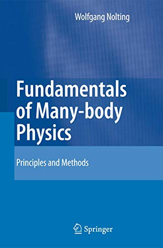 9783540719304: Fundamentals of Many-body Physics: Principles and Methods