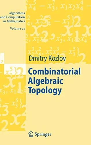 9783540719618: Combinatorial Algebraic Topology (Algorithms and Computation in Mathematics)