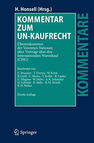 9783540720904: Kommentar zum UN-Kaufrecht: Übereinkommen der Vereinten Nationen über Verträge über den Internationalen Warenkauf (CISG) (Kommentare) (German Edition)