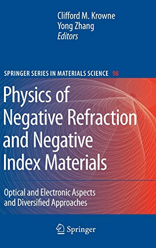 9783540721314: Physics of Negative Refraction and Negative Index Materials: Optical and Electronic Aspects and Diversified Approaches (Springer Series in Materials Science)