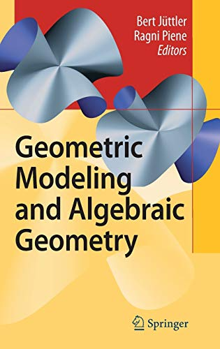 9783540721840: Geometric Modeling and Algebraic Geometry