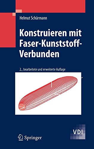 9783540721895: Konstruieren mit Faser-Kunststoff-Verbunden (VDI-Buch) (German Edition)