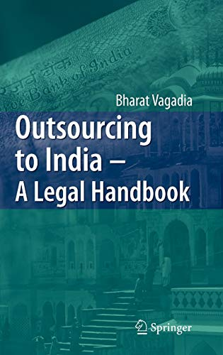 9783540722199: Outsourcing to India: A Legal Handbook