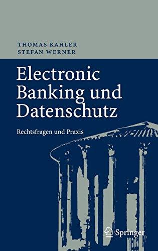9783540722236: Electronic Banking und Datenschutz: Rechtsfragen und Praxis