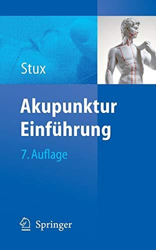9783540723554: Akupunktur: Einführung (German Edition)
