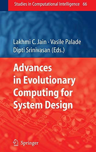 Advances in Evolutionary Computing for System Design: Lakhmi C. Jain