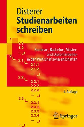 Studienarbeiten schreiben: Seminar-, Bachelor-, Master- und Diplomarbeiten in den ...