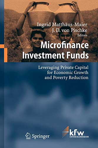 9783540724230: Microfinance Investment Funds: Leveraging Private Capital for Economic Growth and Poverty Reduction