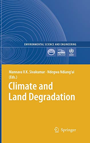 9783540724377: Climate and Land Degradation (Environmental Science and Engineering)