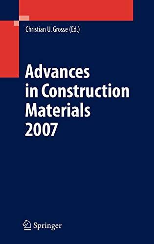 Advances in Construction Materials 2007: Christian U. Grosse