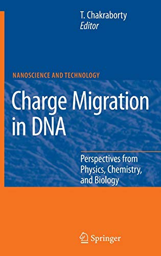 9783540724933: Charge Migration in DNA: Perspectives from Physics, Chemistry, and Biology (NanoScience and Technology)