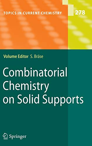 Combinatorial Chemistry on Solid Supports: Stefan Bräse