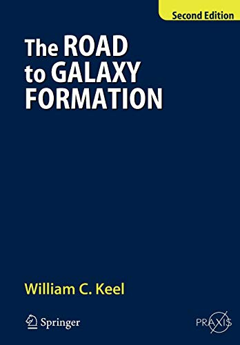 9783540725343: The Road to Galaxy Formation (Springer Praxis Books)
