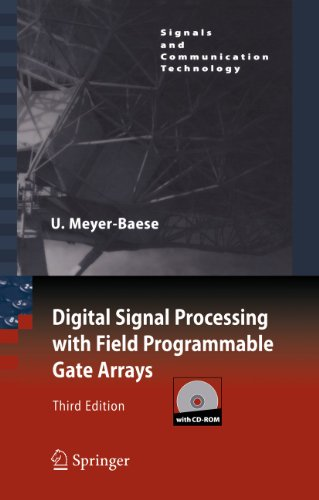 9783540726128: Digital Signal Processing with Field Programmable Gate Arrays (Signals and Communication Technology)