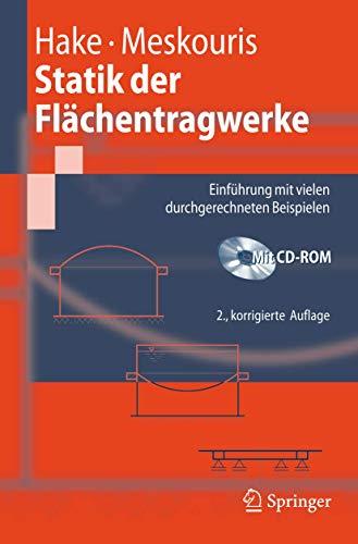 9783540726234: Statik der Flächentragwerke: Einführung mit vielen durchgerechneten Beispielen (Springer-Lehrbuch) (German Edition)