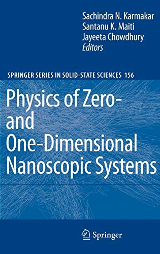 Physics of Zero- and One-Dimensional Nanoscopic Systems: Sachindra Nath Karmakar