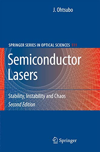 9783540726470: Semiconductor Lasers: Stability, Instability and Chaos (Springer Series in Optical Sciences)