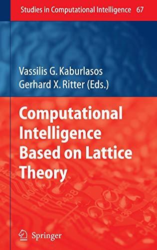 9783540726869: Computational Intelligence Based on Lattice Theory (Studies in Computational Intelligence)