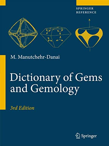 Dictionary of Gems and Gemology: Manutchehr-Danai, Mohsen