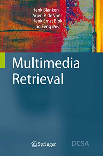9783540728948: Multimedia Retrieval (Data-Centric Systems and Applications)