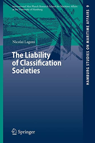 9783540729150: The Liability of Classification Societies
