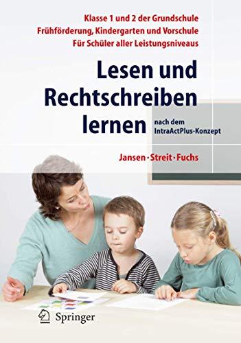9783540729341: Lesen und Rechtschreiben lernen: nach dem IntraActPlus - Konzept (German Edition)