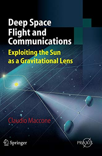 9783540729426: Deep Space Flight and Communications: Exploiting the Sun as a Gravitational Lens (Springer Praxis Books)