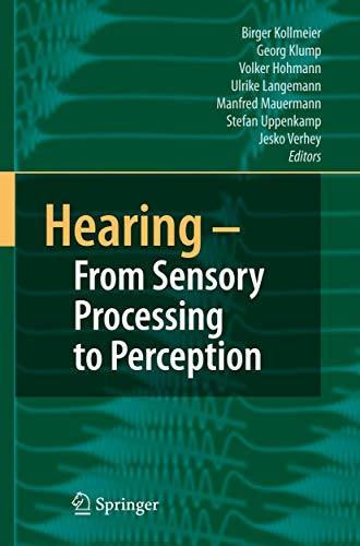 9783540730088: Hearing - From Sensory Processing to Perception