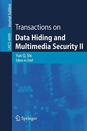 9783540730910: Transactions on Data Hiding and Multimedia Security II (Lecture Notes in Computer Science)