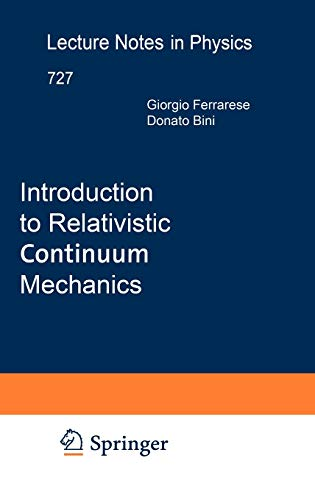 9783540731665: Introduction to Relativistic Continuum Mechanics (Lecture Notes in Physics)