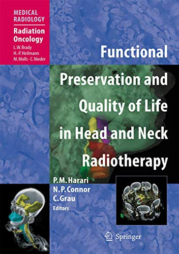 Functional Preservation and Quality of Life in Head and Neck Radiotherapy (Hardcover): Paul M. ...