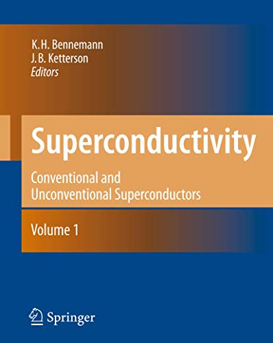 Superconductivity: Volume 1: Conventional and Unconventional Superconductors Volume 2: Novel ...