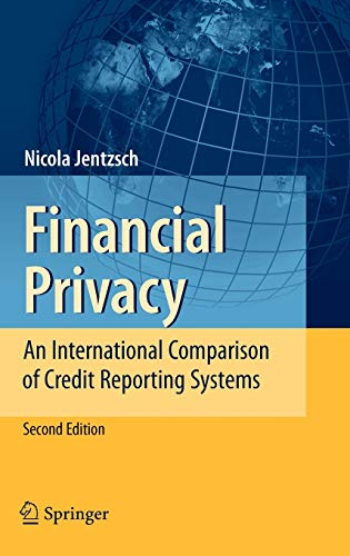 9783540733775: Financial Privacy: An International Comparison of Credit Reporting Systems (Contributions to Economics)