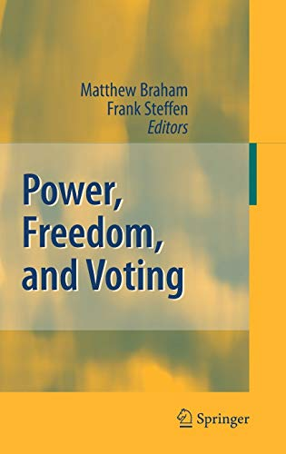 9783540733812: Power, Freedom, and Voting: Essays in Honour of Manfred J. Holler