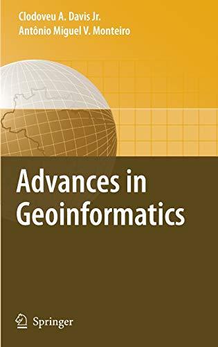 9783540734130: Advances in Geoinformatics: VIII Brazilian Symposium on Geoinformatics, GEOINFO 2006, Campos do Jordão (SP), Brazil, November 19-22, 2006