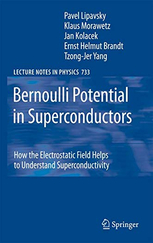 Bernoulli Potential in Superconductors: How the Electrostatic: Pavel Lipavsky; Jan