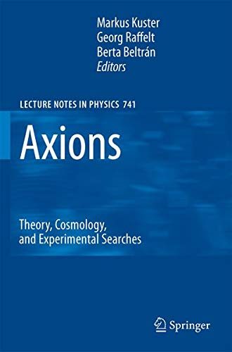 9783540735175: Axions: Theory, Cosmology, and Experimental Searches (Lecture Notes in Physics)