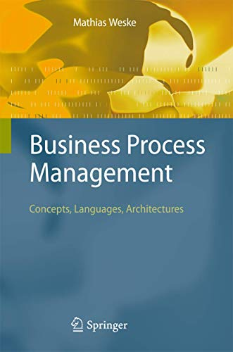 9783540735212: Business Process Management: Concepts, Languages, Architectures