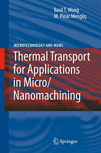 9783540736059: Thermal Transport for Applications in Micro/Nanomachining (Microtechnology and MEMS)
