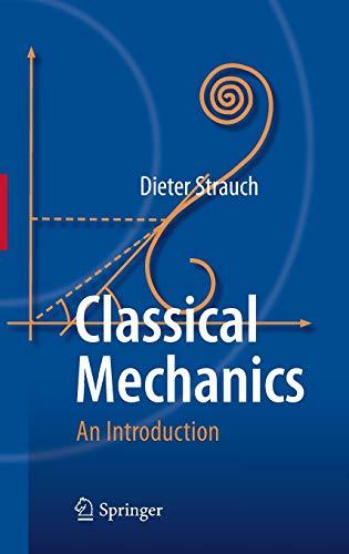 Classical Mechanics: Dieter Strauch