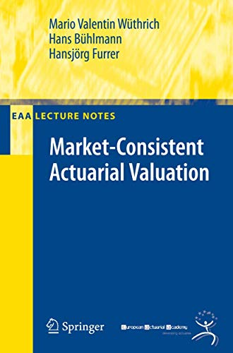 9783540736424: Market-Consistent Actuarial Valuation (EAA Series)