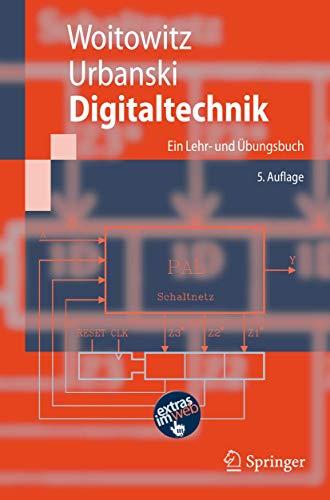 9783540736721: Digitaltechnik: Ein Lehr- und �bungsbuch (Springer-Lehrbuch) (German Edition)