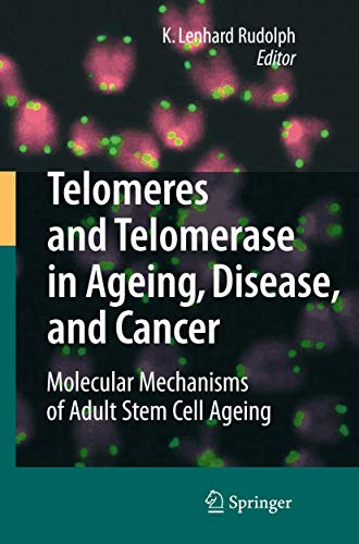 9783540737087: Telomeres and Telomerase in Aging, Disease, and Cancer: Molecular Mechanisms of Adult Stem Cell Ageing